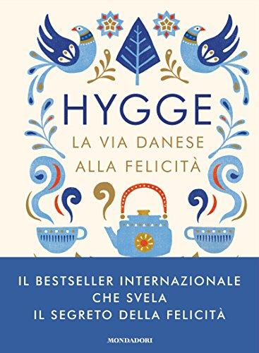 Book cover from Hygge. La via danese alla felicità by Meik Wiking