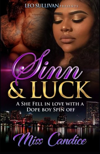 Books : Sinn & Luck: A She Fell In Love With a Dope Boy Spin off (Volume 5)