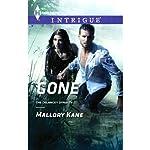 Gone: The Delancey Dynasty   Mallory Kane