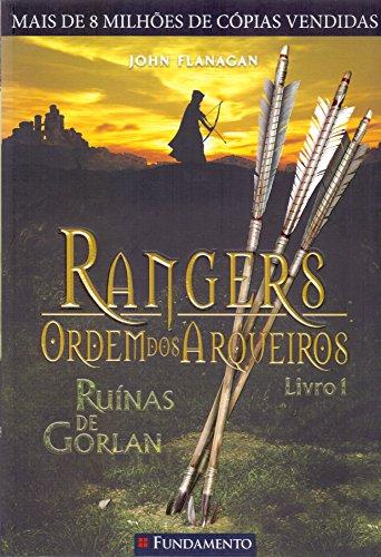 Rangers Ordem dos Arqueiros. Ruínas de Gorlan. Volume 1