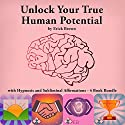 Unlock Your True Human Potential with Hypnosis and Subliminal Affirmations - 4 Book Bundle Audiobook by Erick Brown Narrated by Erick Brown
