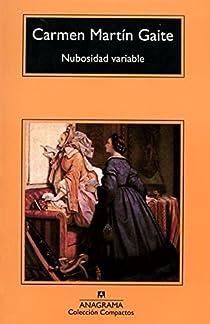 Nubosidad variable par Martín Gaite