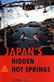 img - for Japan's Hidden Hot Springs book / textbook / text book