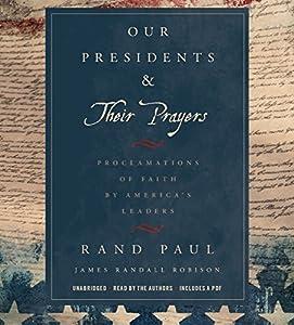 Our Presidents & Their Prayers Audiobook