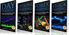 TRADING: The Beginners Bible: Day Trading + Options Trading + Forex Trading + Stock Trading Beginners Guides To Get Quickly Started and Make Immediate Cash With Trading                     Four Hard-Hitting Books Conveniently ...
