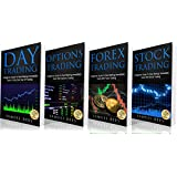 TRADING: The Beginners Bible: Day Trading + Options Trading + Forex Trading + Stock Trading Beginners Guides To Get Quickly Started and Make Immediate Cash With TradingFour Hard-Hitting Books Conveniently Packed in One Powerful Bundle!This Beginners ...