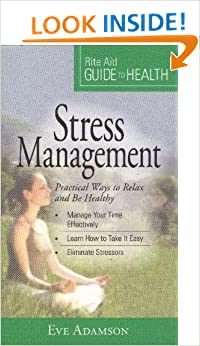 Book Stress Management (Practical Ways to Relax and Be Healthy, Rite Aid Guide to Health)