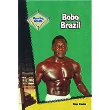 Bobo Brazil (Wrestling Greats) by Ross Davies (2001-01-01)