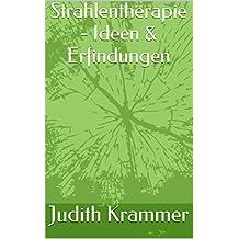 Strahlentherapie - Ideen & Erfindungen (German Edition)