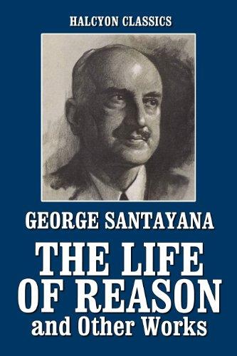 GEORGE SANTAYANA LIFE OF REASON EPUB DOWNLOAD
