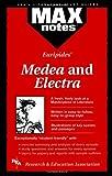 """Euripides' """"Electra"""" and """"Medea"""" (MaxNotes)"""