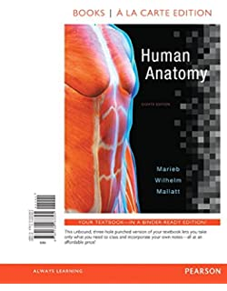 Human Anatomy Books A La Carte Edition 8th