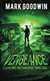 img - for Vengeance: A Post-Apocalyptic, EMP-Survival Thriller (Seven Cows, Ugly and Gaunt) (Volume 4) book / textbook / text book