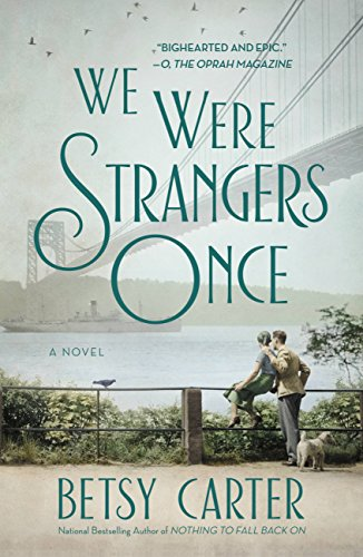 We Were Strangers Once by [Carter, Betsy]