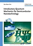 Introductory Quantum Mechanics for Semiconductor Nanotechnology, Dae Mann Kim, 3527409750