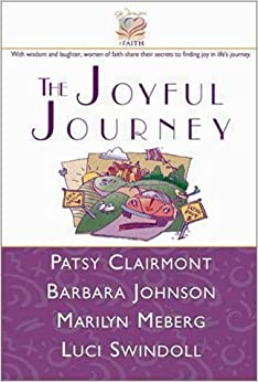 Joyful Journey, The by Patsy Clairmont (1998-02-01)