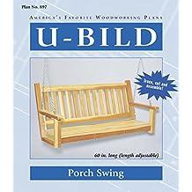U-Bild 897 2 U-Bild 2 Porch Swing Project Plan