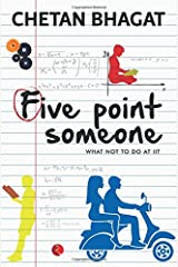 Five Point Someone ; What Not To Do at IIT Paperback
