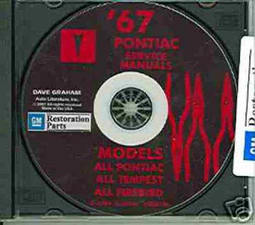 1967 PONTIAC FACTORY REPAIR SHOP & SERVICE MANUAL & FISHER BODY MANUAL CD Bonneville, Catalina, GTO, Tempest, Tempest Custom, Tempest LeMans, Executive, Grand Prix, Safari, Firebird, Sprint, H.O. & 400 (includes convertibles & (1967 Pontiac Gto Body)