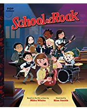School of Rock: The Classic Illustrated Storybook