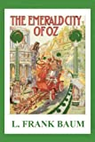 The Emerald City of Oz, L. Frank Baum, 1481231375