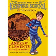 We the Children (Benjamin Pratt and the Keepers of the School)
