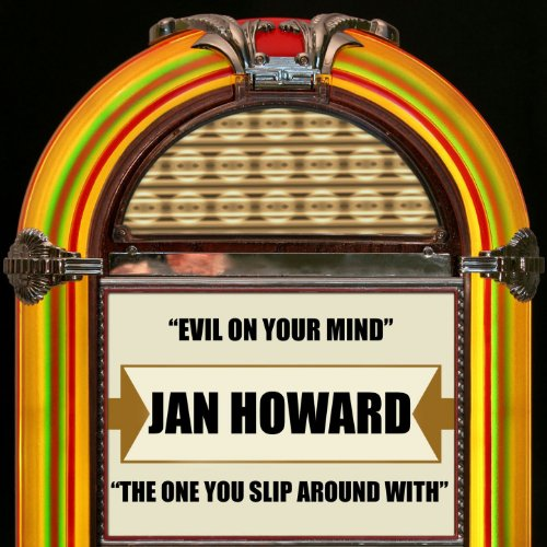 Slip Around (Evil On Your Mind / the One You Slip Around With)