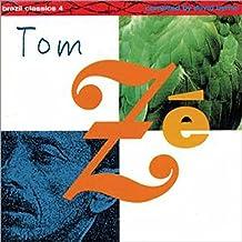 Brazil Classics, Vol. 4: The Best Of Tom Ze