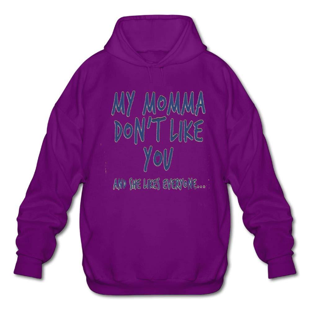 Sweatshirt Haoshouru Mens Long Sleeve Cotton Hoodie My Momma Dont Like You and She Likes Everyone