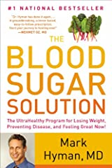 The Blood Sugar Solution: The UltraHealthy Program for Losing Weight, Preventing Disease, and Feeling Great Now! Paperback