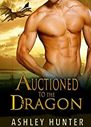 Auctioned To The Dragon (Wild Shifters Book 1)