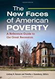 The New Faces of American Poverty, Timothy J. Essenburg and Lindsey K. Hanson, 1610691814
