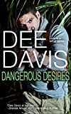 Front cover for the book Dangerous Desires by Dee Davis