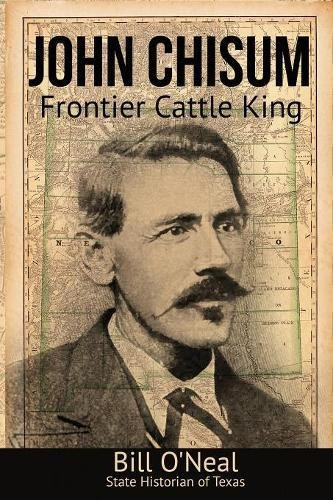 Download John Chisum: Frontier Cattle King ebook