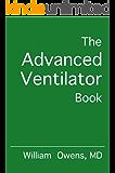 The Advanced Ventilator Book