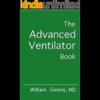 The Advanced Ventilator Book (English Edition)