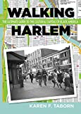 #4: Walking Harlem: The Ultimate Guide to the Cultural Capital of Black America