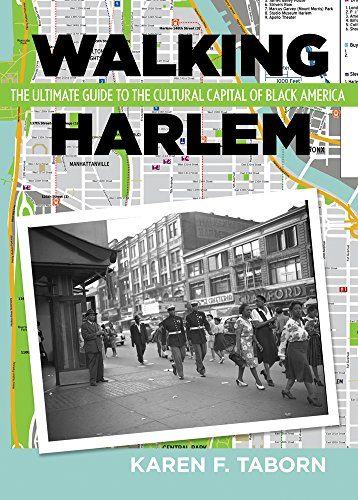 Search : Walking Harlem: The Ultimate Guide to the Cultural Capital of Black America