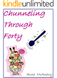 Chunneling Through Forty