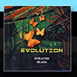 Evolution by Evolution Dejavu (2011-01-12?