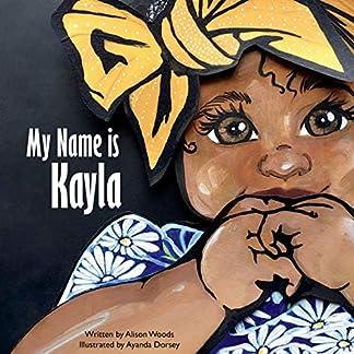 My Name is Kayla
