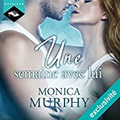 Une semaine avec lui | Monica Murphy
