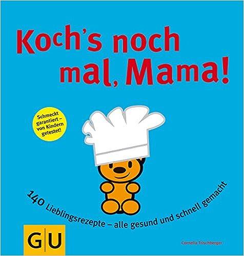 Book Koch's noch mal, Mama!
