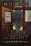 Meter Destiny by M. D. Benoit front cover