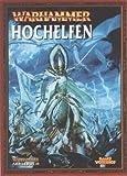 Warhammer Fantasy High Elves Army Book