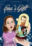 Eva's Gift, Olivia L. Olson, 160799853X