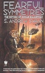 Fearful Symmetries: The Return of Nohar Rajasthan (Moreau, Bk. 4)