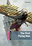 The First Flying Man (Dominoes. Quick Starter) by Rawstron Elspeth (2012-11-01) Paperback