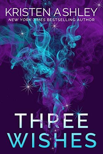 Three Wishes by Kristen Ashley