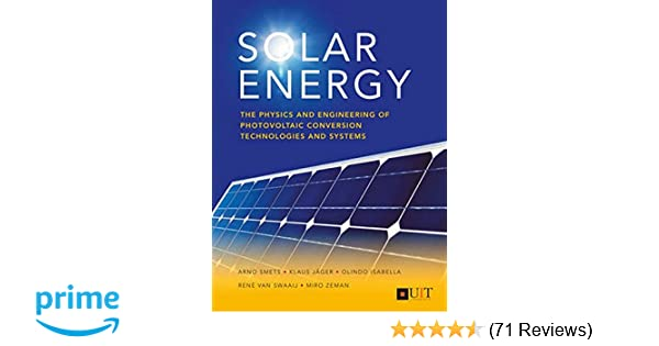 Solar Energy: The Physics and Engineering of Photovoltaic